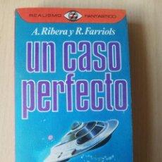 Libros de segunda mano: UN CASO PERFECTO (A. RIBERA Y R. FARRIOLS) - REALISMO FANTÁSTICO. Lote 221681636