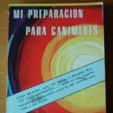 Libros de segunda mano: MI PREPARACIÓN PARA GANÍMEDES YOSIP IBRAHIM. Lote 221692400