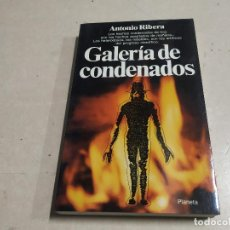 Libros de segunda mano: GALERÍA DE CONDENADOS - ANTONIO RIBERA - 1ª EDICIÓN - UFOLOGÍA. Lote 221698920