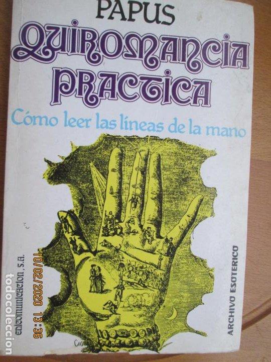 QUIROMANCIA PRÁCTICA - PAPUS - CÓMO LEER LAS LÍNEAS DE LA MANO - EDICOMUNICACIÓN 1986. (Libros de Segunda Mano - Parapsicología y Esoterismo - Numerología y Quiromancia)