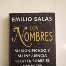 Libros de segunda mano: LOS NOMBRES (SU SIGNIFICADO E INFLUENCIA SECRETA SOBRE EL CARÁCTER Y EL DESTINO) - EMILIO SALAS -. Lote 221835890
