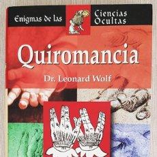 Libros de segunda mano: QUIROMANCIA - COLECCIÓN ENIGMAS DE LAS CIENCIAS OCULTAS. Lote 222203115