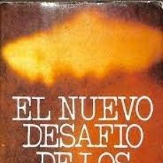 Libros de segunda mano: EL NUEVO DESAFÍO DE LOS OVNIS JEAN CLAUDE BOURRET. Lote 222237381