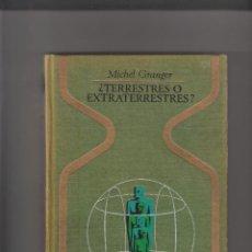 Libros de segunda mano: ¿TERRESTRES O EXTRATERRESTRES?. Lote 222247440