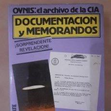 Libros de segunda mano: OVNIS: EL ARCHIVO DE LA CIA - DOCUMENTACIÓN Y MEMORANDOS - FABER KAISER - EDITORIAL ATE. Lote 222263960