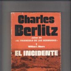 Libros de segunda mano: EL INCIDENTE. Lote 222270098