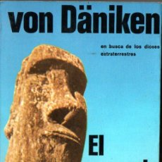 Libros de segunda mano: VON DANIKEN : EL MENSAJE DE LOS DIOSES (MARTÍNEZ ROCA, 1980). Lote 222453502