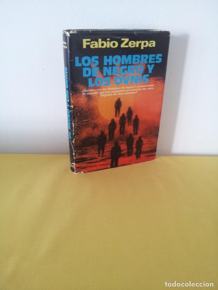 FABIO ZERPA - LOS HOMBRES DE NEGRO Y LOS OVNIS - PLAZA & JANES 1979 - EDICION ILUSTRADA (Libros de Segunda Mano - Parapsicología y Esoterismo - Ufología)