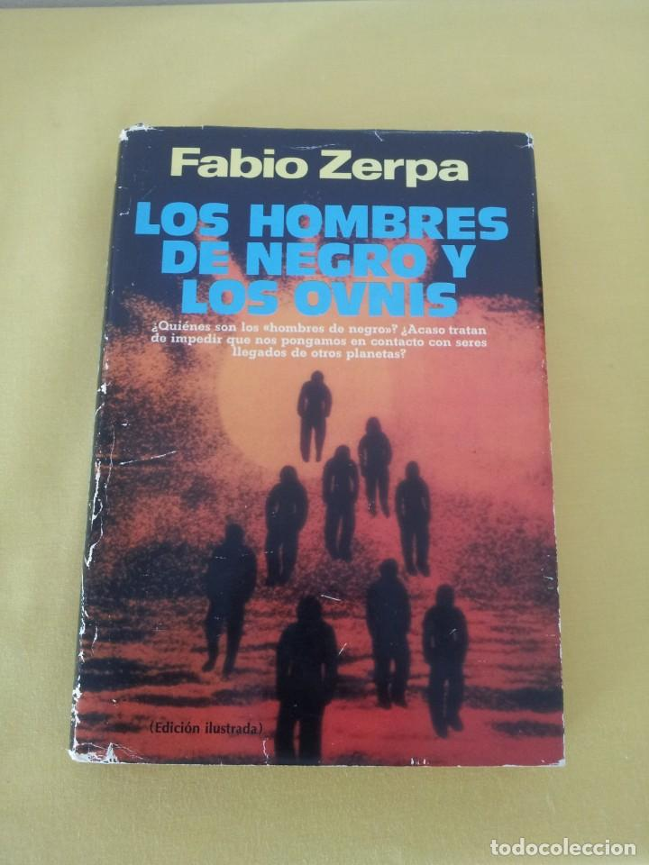 Libros de segunda mano: FABIO ZERPA - LOS HOMBRES DE NEGRO Y LOS OVNIS - PLAZA & JANES 1979 - EDICION ILUSTRADA - Foto 2 - 222619258