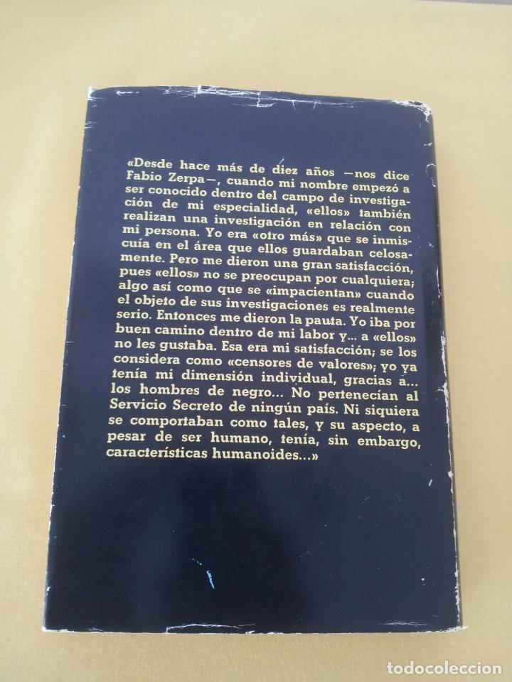 Libros de segunda mano: FABIO ZERPA - LOS HOMBRES DE NEGRO Y LOS OVNIS - PLAZA & JANES 1979 - EDICION ILUSTRADA - Foto 3 - 222619258