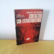 Libros de segunda mano: BRAD STEIGER - CONTACTOS CON EXTRATERRESTRES - EDAF 1979. Lote 222623741