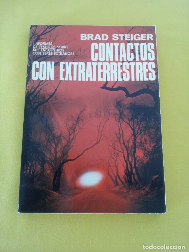 Libros de segunda mano: BRAD STEIGER - CONTACTOS CON EXTRATERRESTRES - EDAF 1979 - Foto 2 - 222623741