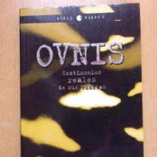 Libros de segunda mano: OVNIS, TESTIMONIOS REALES DE SUS VISITAS / 1998. PLAZA & JANES. Lote 222649893