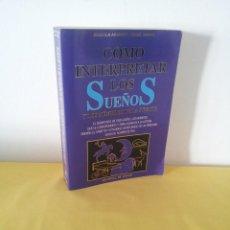 Libros de segunda mano: ANGIOLA ARANCIO Y ANGEL CASAS - COMO INTERPRETAR LOS SUEÑOS Y LOS NUMEROS DE LA SUERTE - DE VECCHI. Lote 222680618