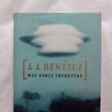 Libros de segunda mano: MIS OVNIS FAVORITOS / J.J. BENÍTEZ. Lote 223443238