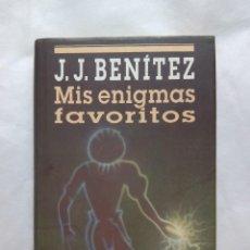 Libros de segunda mano: MIS ENIGMAS FAVORITOS / J.J. BENÍTEZ. Lote 223444997