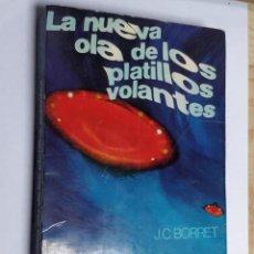 Libros de segunda mano: NUEVA OLA DE PLATILLOS VOLANTES ** J.C. BORRET. Lote 223795627