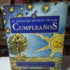 Libros de segunda mano: EL LENGUAJE SECRETO DE LOS CUMPLEAÑOS, GARY GOLDSCHNEIDER - JOOST ELFFERS.. Lote 223981758
