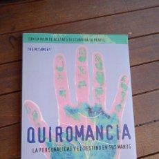 Libros de segunda mano: QUIROMANCIA TRE MCCAMLEY LA PERSONALIDAD Y EL DESTINO EN SUS MANOS. EVERGREEN.. Lote 224735315