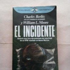 Libros de segunda mano: CHARLES BERLITZ-EL INCIDENTE.. Lote 224949881