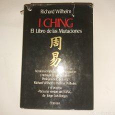 Livres d'occasion: I CHING EL LIBRO DE LAS MUTACIONES DE RICHARD WILHELM. Lote 225485881