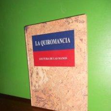 Libros de segunda mano: LA QUIROMANCIA LECTURA DE LAS MANOS - MARGARET GUFFEY - DISPONGO MAS LIBROS. Lote 226565175