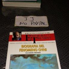 Libros de segunda mano: BIBLIOTECA BÁSICA ESPACIO Y TIEMPO BIOGRAFÍA DEL FENÓMENO OVNI SALVADOR FREIXIDO VER FOTO FIRMA BOLI. Lote 226928910