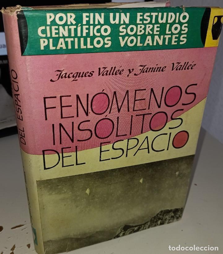 FENÓMENOS INSÓLITOS DEL ESPACIO - VALLÉE (Libros de Segunda Mano - Parapsicología y Esoterismo - Ufología)