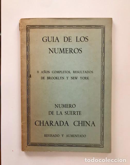 GUÍA DE LOS NÚMEROS: 8 AÑOS COMPLETOS (...) . NÚMERO DE LA SUERTE: CHARADA CHINA (Libros de Segunda Mano - Parapsicología y Esoterismo - Numerología y Quiromancia)