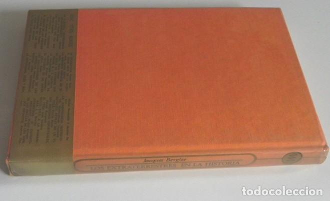 Libros de segunda mano: LOS EXTRATERRESTRES EN LA HISTORIA LIBRO JACQUES BERGIER MISTERIO ALIENÍGENAS -¿ OVNIS UFOLOGÍA ? OM - Foto 4 - 229367685