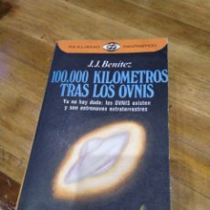 Libri di seconda mano: 100000 KILÓMETROS TRAS LOS OVNIS. J.J. BENITEZ. Lote 229714420