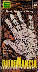 TORRENTS BOTEY, ROSA. QUIROMANCIA. (COL. ENCICLOPEDIA POPULAR ILUSTRADA). PLAZA Y JANÉS, [1963]. (Libros de Segunda Mano - Parapsicología y Esoterismo - Numerología y Quiromancia)