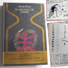 Libros de segunda mano: EL MISTERIO DE UMMO LIBRO ANTONIO RIBERA -U. AL DESCUBIERTO MENSAJE CONTACTO CON EXTRATERRESTRES OM. Lote 230008610