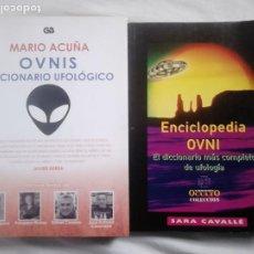 Libros de segunda mano: DICCIONARIO UFOLÓGICO (MARIO ACUÑA) + ENCICLOPEDIA OVNI (SARA CAVALLÉ) / UFOLOGÍA, OVNIS. Lote 230156070