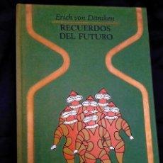 Libros de segunda mano: RECUERDOS DEL FUTURO, ENIGMAS INSONDABLES DEL PRETERITO - VON DANIKEN - 1974 - PLAZA Y JANÉS. Lote 230566160