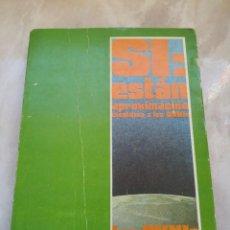Libri di seconda mano: SÍ: ESTÁN -APROXIMACIÓN CIENTÍFICA A LOS OVNIS -LOS OVNIS EN ESPAÑA-VOL.II UFOLOGIA CERTIFICADO 5,99. Lote 230691260