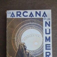 Libros de segunda mano: LA ARCANA DE LOS NUMEROS...1971....300 PGS.... Lote 232346095