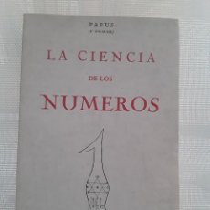 Libros de segunda mano: PAPUS - LA CIENCIA DE LOS NÚMEROS (HUMANITAS, 1982). Lote 232929650