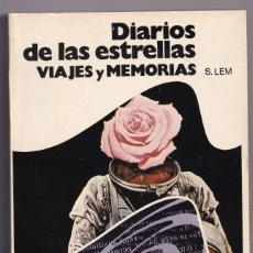 Libros de segunda mano: DIARIOS DE LAS ESTRELLAS - VIAJES Y MEMORIAS - 1978 - ED BRUGUERA. Lote 234037450