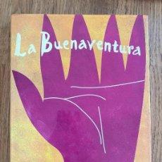 Libros de segunda mano: LA BUENAVENTURA - BETTINA LUXON - EDICIONES APOSTROFE - TAPA DURA Y SOBRECUBIERTA. Lote 234822110