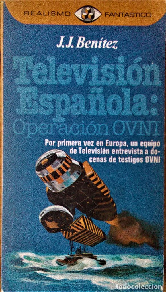 J.J. BENÍTEZ -TELEVISIÓN ESPAÑOLA: OPERACION OVNI (RÚSTICA) (Libros de Segunda Mano - Parapsicología y Esoterismo - Ufología)