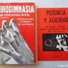 Libros de segunda mano: QUIROGIMNASIA CON EXPRESIVIDAD MENTAL POTENCIALIDAD EXPRESIVA DE LAS MANOS / V. L. FERRANDIZ. Lote 234920000