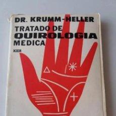 Libros de segunda mano: TRATADO DE QUIROLOGIA MEDICA / DR. KRUMM-HELLER (ED. KIER). Lote 234938065
