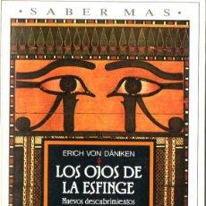 Libros de segunda mano: ERICH VON DANIKEN : LOS OJOS DE LA ESFINGE (PLAZA JANÉS, 1980). Lote 236120365