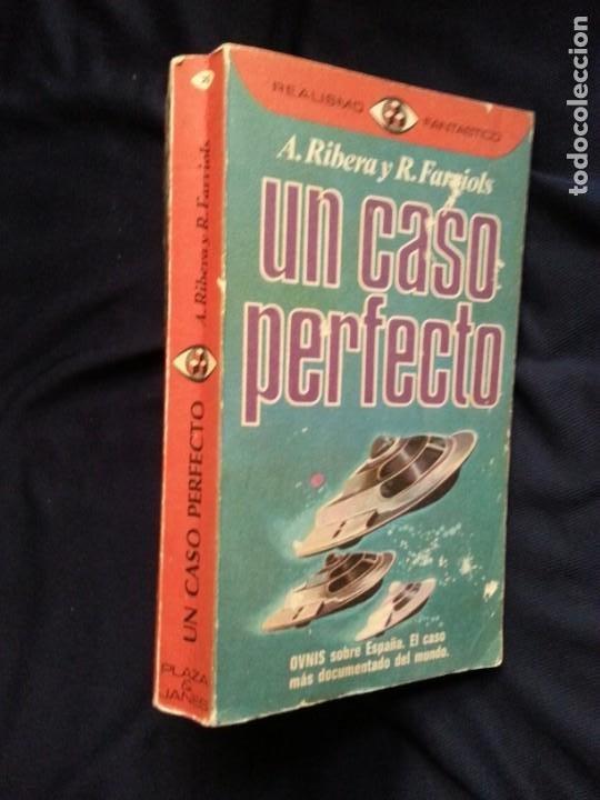 UN CASO PERFECTO / A. RIBERA - R. FARRIOLS (Libros de Segunda Mano - Parapsicología y Esoterismo - Ufología)