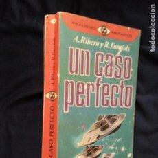 Libros de segunda mano: UN CASO PERFECTO / A. RIBERA - R. FARRIOLS. Lote 236724540