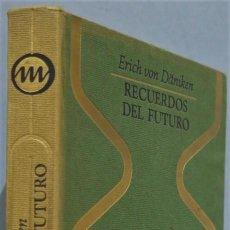 Libros de segunda mano: 1970.- RECUERDOS DEL FUTURO. ERICH VON DANIKEN. Lote 236816365