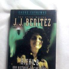 Libros de segunda mano: RICKY B. UNA HISTORIA OFICIALMENTE IMPOSIBLE / J.J. BENÍTEZ. Lote 240161320