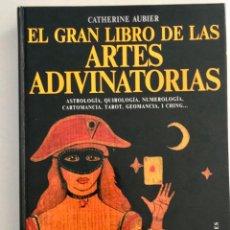 Libros de segunda mano: EL GRAN LIBRO DE LAS ARTES ADIVINATORIAS.CATHERINE AUBIER. NUEVO. Lote 240214330