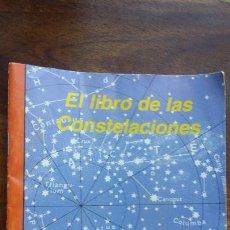 Libros de segunda mano: EL LIBRO DE LAS CONSTELACIONES, CREACIONES MORALES E HIJOS. Lote 241427955